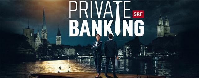 srf-zeigt-tv-zweiteiler-private-banking